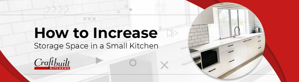 How to Increase Storage Space in A Small Kitchen